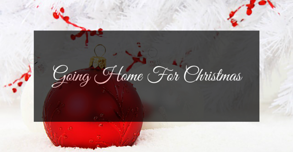 10 Things That Happen When You Go Home For Christmas