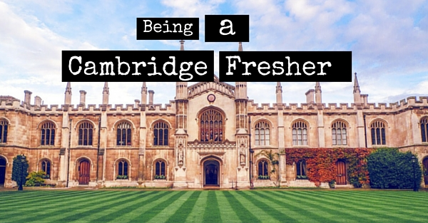 10 Moments Every Cambridge Fresher Remembers