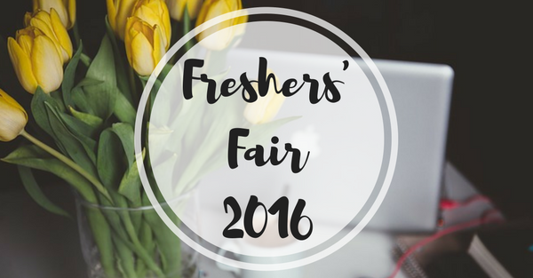 Everything You Need To Know About Freshers' Fair – Freshers' Week 2016