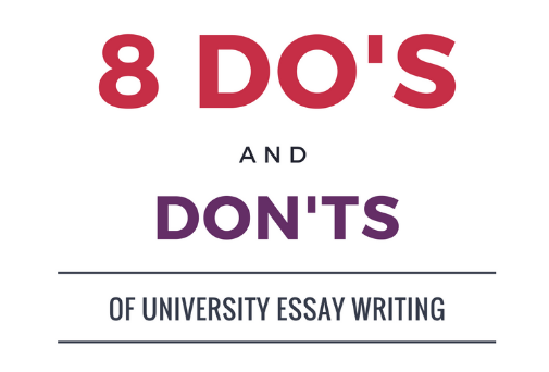8 Do's And Don'ts Of University Essay Writing (Infographic)