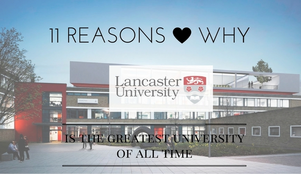 11 reasons why lancaster is the best university