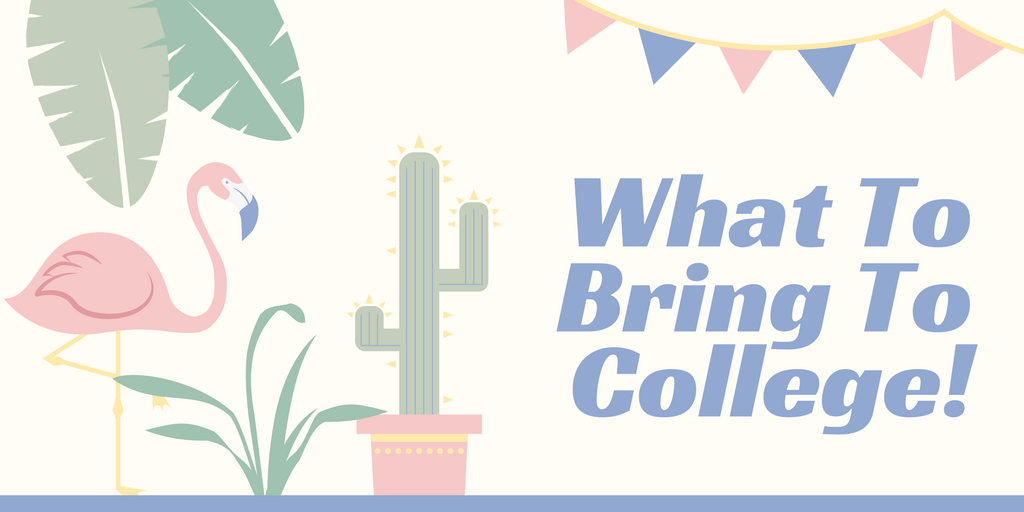 what to bring to college | the ultimate list