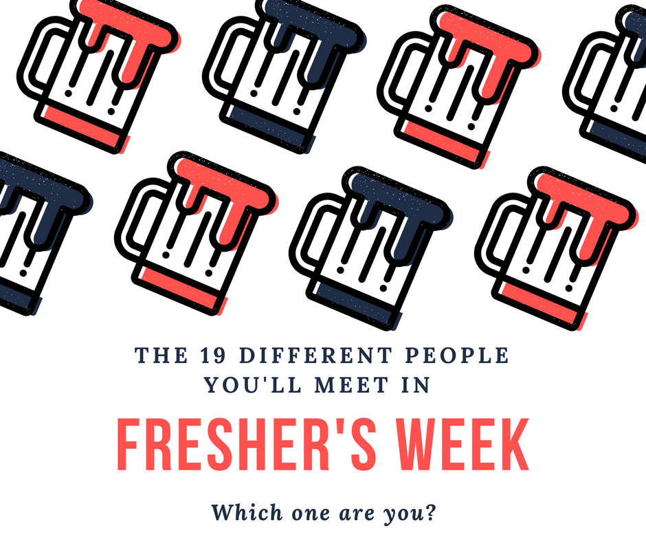 19 Types Of People You will Meet in Freshers Week